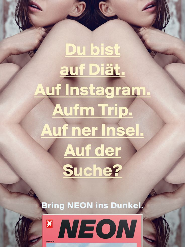 Read more: https://www.luerzersarchive.com/en/magazine/print-detail/gruner--jahr-63646.html Gruner + Jahr You are on a diet. On Instagram. On a trip. On an island. On search? Bring NEON to the dark. Campaign for a German magazine targeting readers aged 20 to 35. Tags: Gruner + Jahr,Jens Theil,Matthias Erb,Supermoon, Hamburg,Anissa Carrington,Caroline Ellert,David Daub