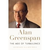The Age of Turbulence: Adventures in a New World (Hardcover)By Alan Greenspan