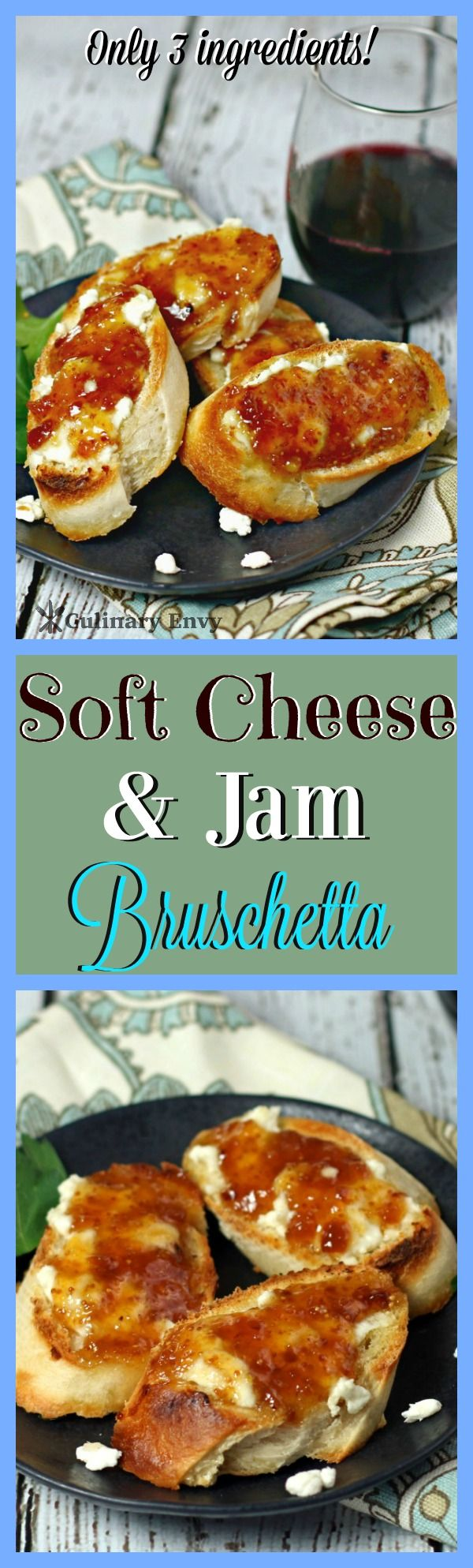 Soft Cheese and Jam Bruschetta is a tangy, creamy, fruit-honeyed, crunchy, lip-smacking Elegant Appetizer that can be EASILY made ahead. A stress-free and exciting recipe that your guests will ADORE!