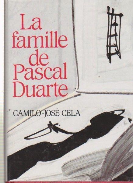 La Famille De Pascal Duarte  (Livre)  ~ CAMILO-JOSE CELA