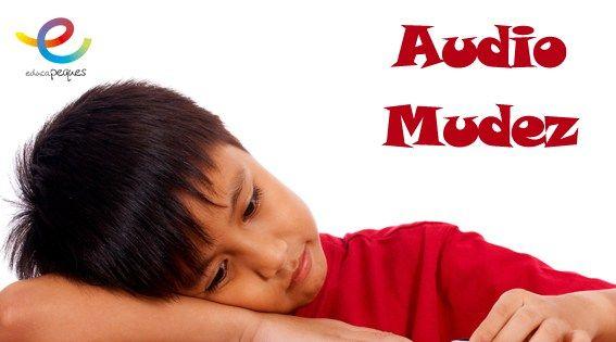 Audiomudez: Características y Síntomas de la audiomudez