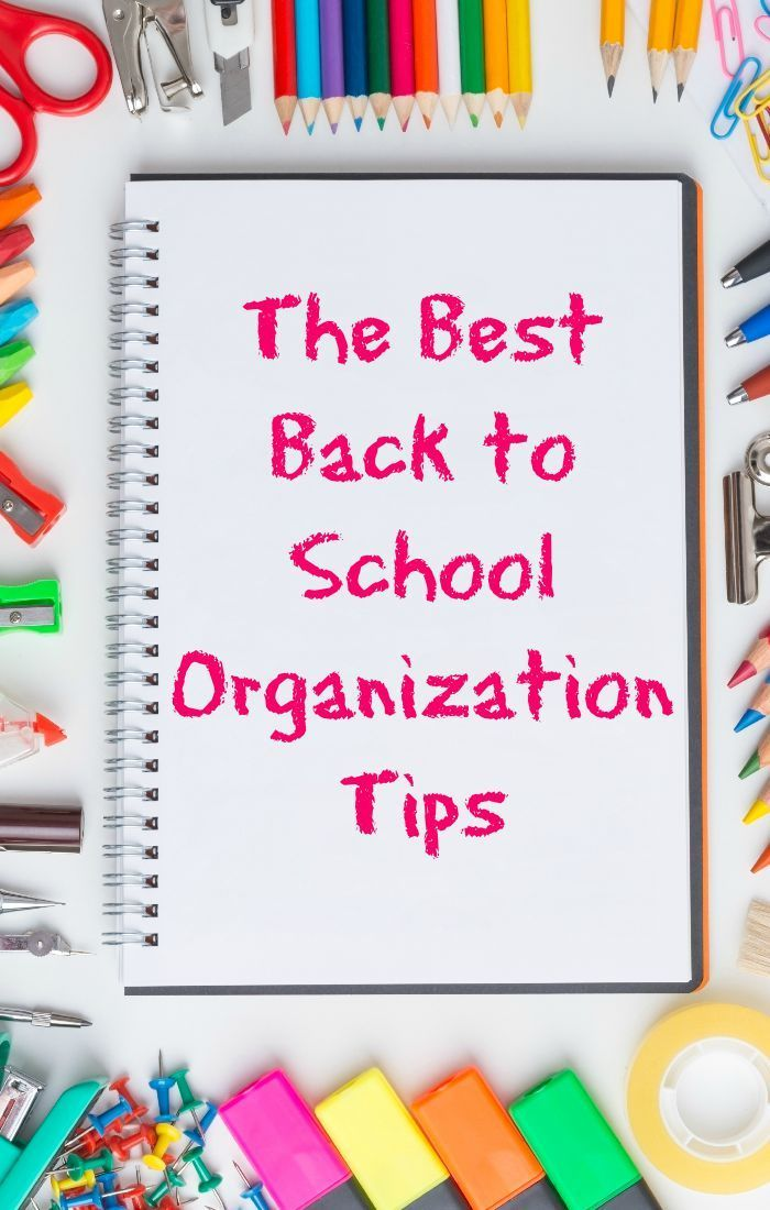 Make this the year your family finally gets—and stays!—organized with these top back to school organization tips from moms who've been there.