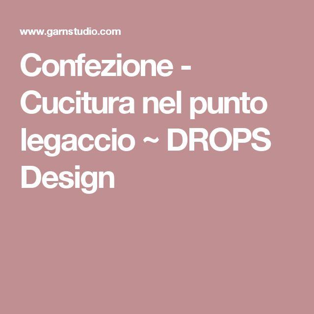 Confezione - Cucitura nel punto legaccio ~ DROPS Design
