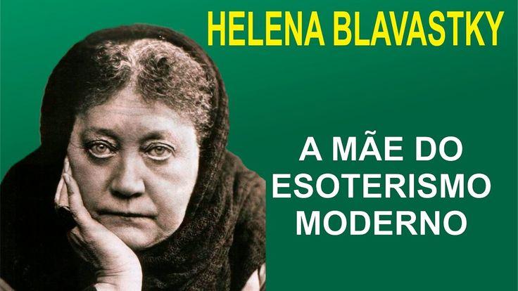 Helena Blavatsky - a Mãe do Esoterismo Moderno