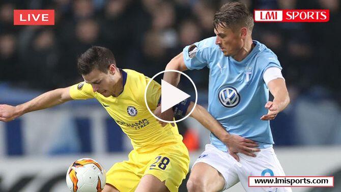 Chelsea vs Malmo FF LIVE! Reddit Soccer Streams | 21 Feb