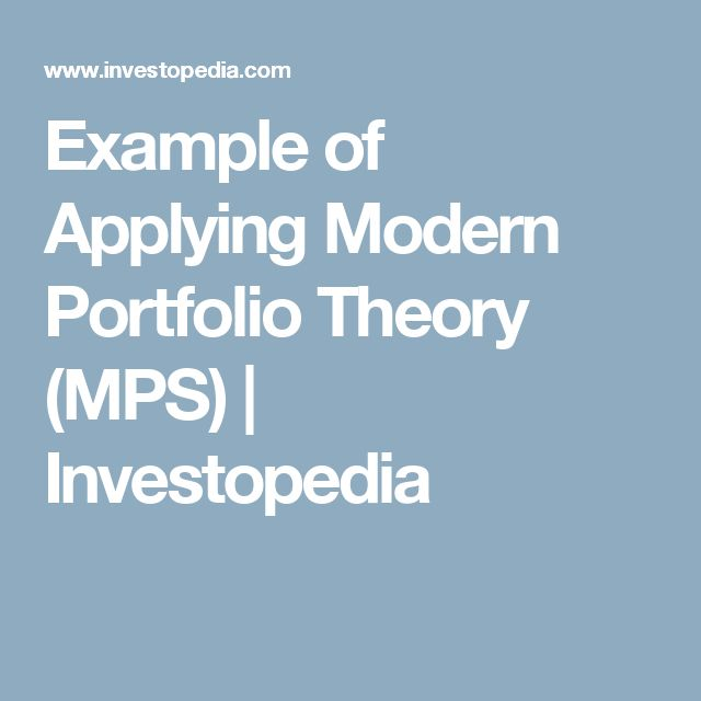 Example of Applying Modern Portfolio Theory (MPS) | Investopedia