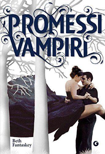 Promessi vampiri (Y) di Beth Fantaskey, http://www.amazon.it/dp/B0062P1D08/ref=cm_sw_r_pi_dp_mYvDvb0XGAXPZ
