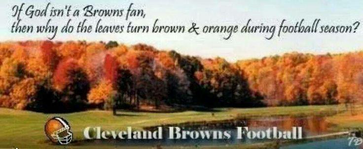 God's a Browns fan!