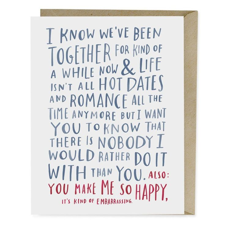 Anniversary Card - I Know We've Been Together for Kind of a While Now