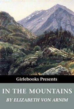 In the Mountains by Elizabeth Von Arnim: Review