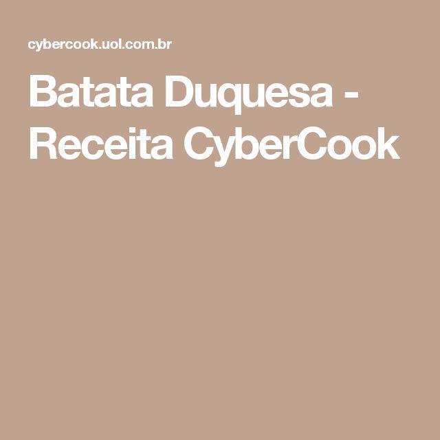 Batata Duquesa - Receita CyberCook