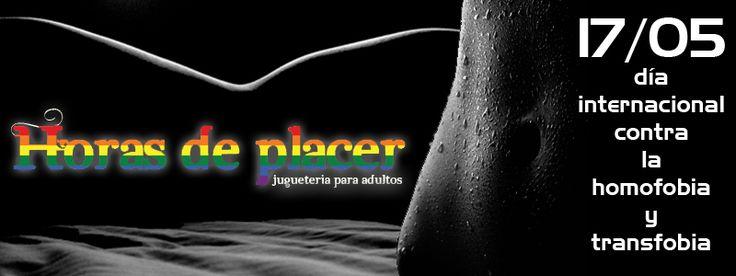 Horasdeplacer.com se suma al apoyo del día internacional contra la homofobia y transfobia. Unete! www.horasdeplacer.com. #lesbianas #gays #transexuales #bisexuales #lgtb #noalahomofonia #noalatransfobia