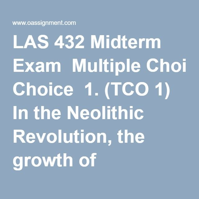 Tag: LAS 432 Midterm Exam 3 Sets 100% Correct Answers