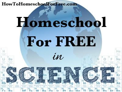Homeschooling for FREE in Science!