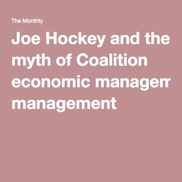 Joe Hockey and the myth of Coalition economic management