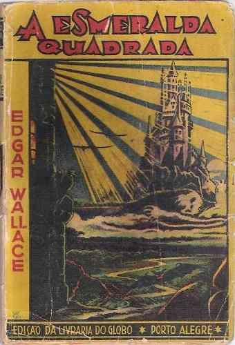 livro coleção amarela a esmeralda quadrada edgar wallace