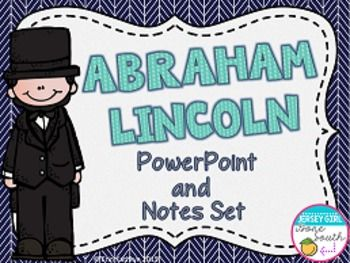 This PowerPoint and Notes set includes everything you need to teach your students about Abraham Lincoln and his role in the Civil War! This PowerPoint includes his early life, his campaigns, how he became President, the Civil War, the Emancipation Proclamation, and his assassination.