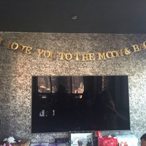 Custom Banner: I Love You To the Moon and Back