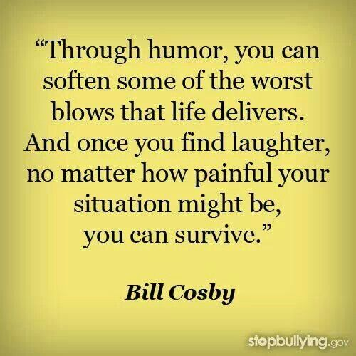 Couldn't be more true. Laughter is very important for us! Sometimes you even can forget the pain for a few seconds/minutes.