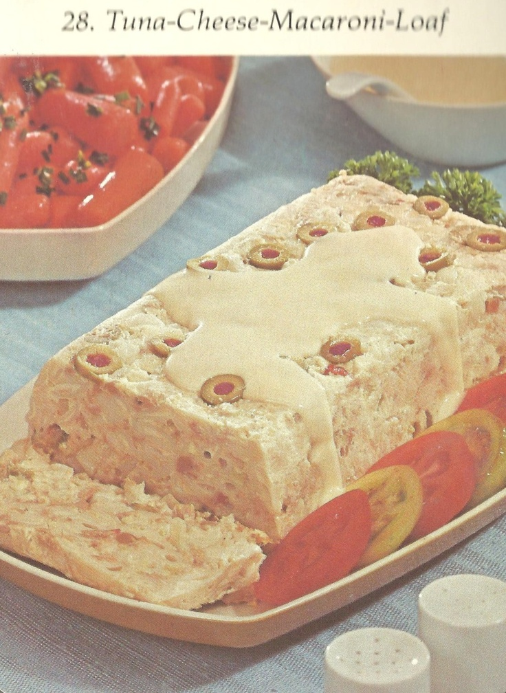 Tuna-Cheese-Macaroni-Loaf Bad and Ugly of Retro Food: It's 6 P.M. Where's my dinner? (Recipe card # 28)