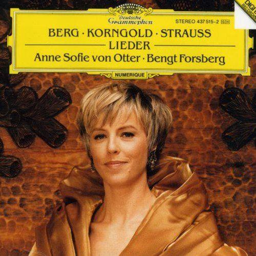 Anne Sofie von Otter: Love's Twilight - Late Romantic Songs by Berg, Korngold, Strauss