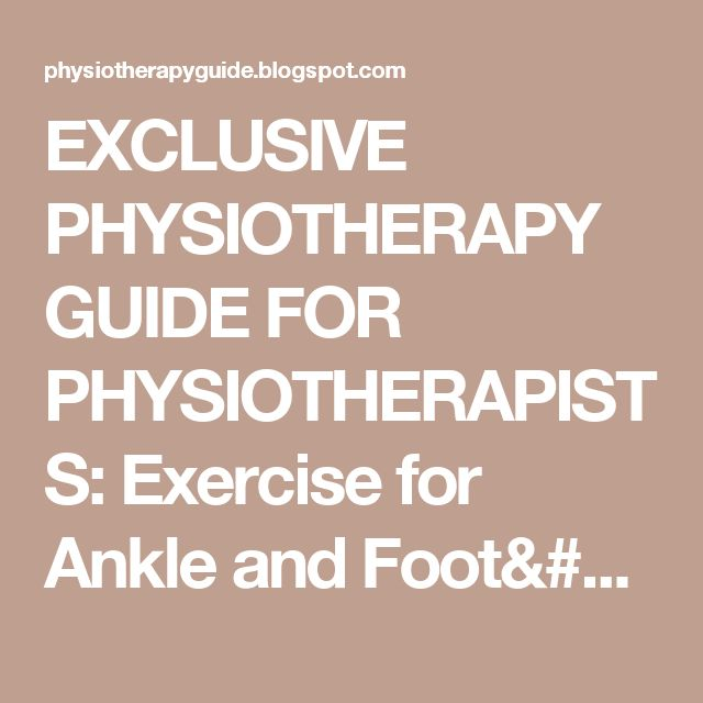 EXCLUSIVE PHYSIOTHERAPY GUIDE FOR PHYSIOTHERAPISTS: Exercise for Ankle and Foot/Exercise for Plantar fasciitis/Exercise for Calcaneal spur