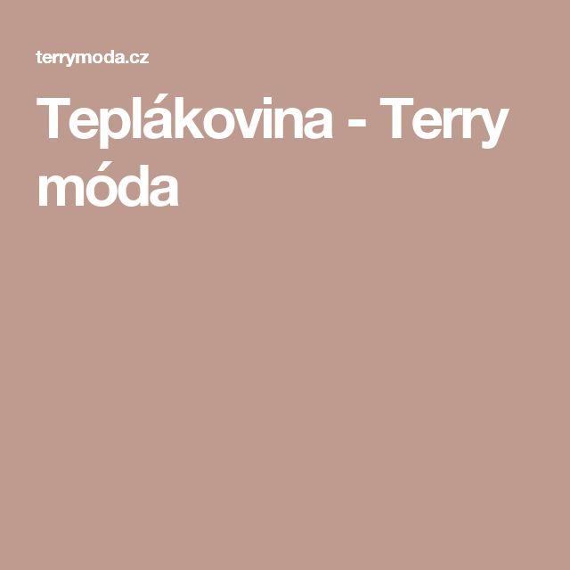 Teplákovina - Terry móda