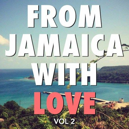 From Jamaica with Love Vol 2 // Lovers Reggae Mix // free download
