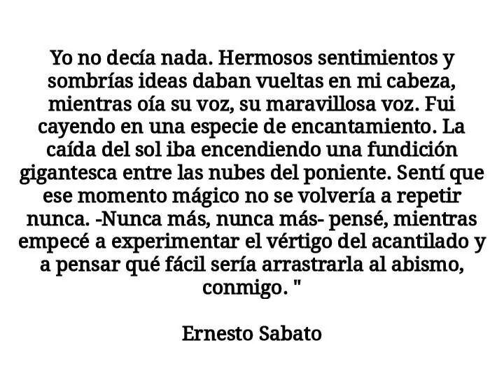 Ernesto Sabato.
