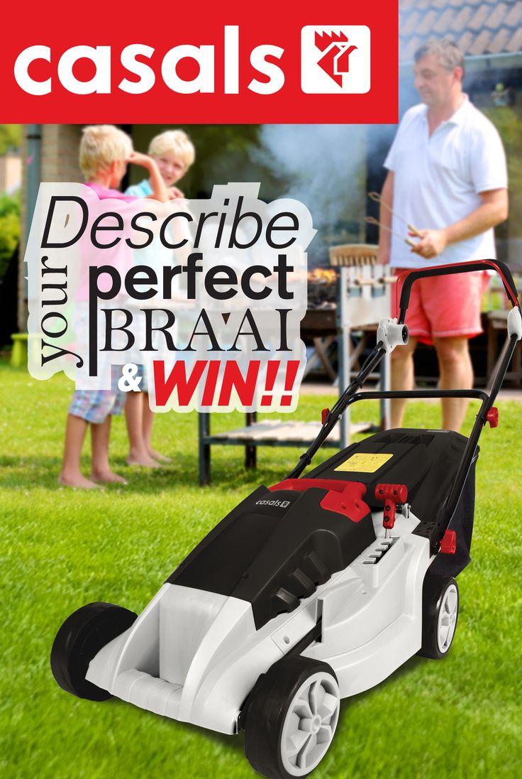 Spring is here, which means we get to enjoy our gardens and braai's again! Describe to us YOUR perfect braai day and stand a chance to win a Casals 1000W Lawnmower. The Most creative story wins! Winner will be announced on Heritage Day, Thursday 24 September 2015.  Click on our link below to enter: https://www.facebook.com/casalspowertools