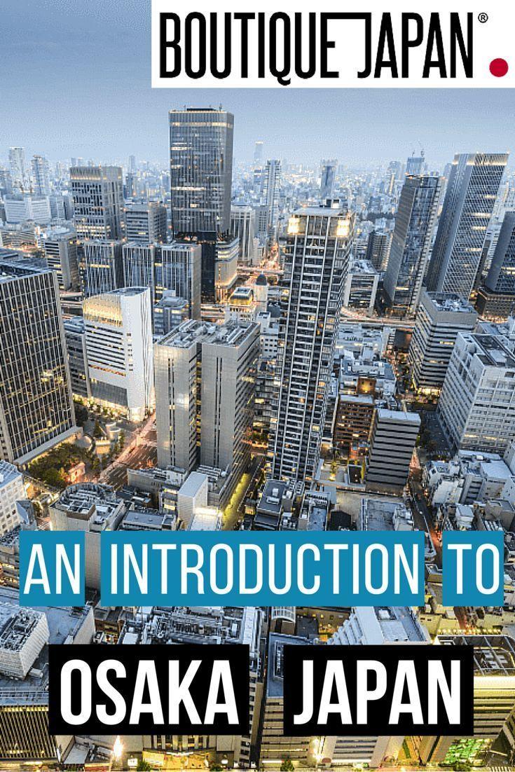 93 best Osaka (大阪) Japan images on Pinterest | Osaka japan ...