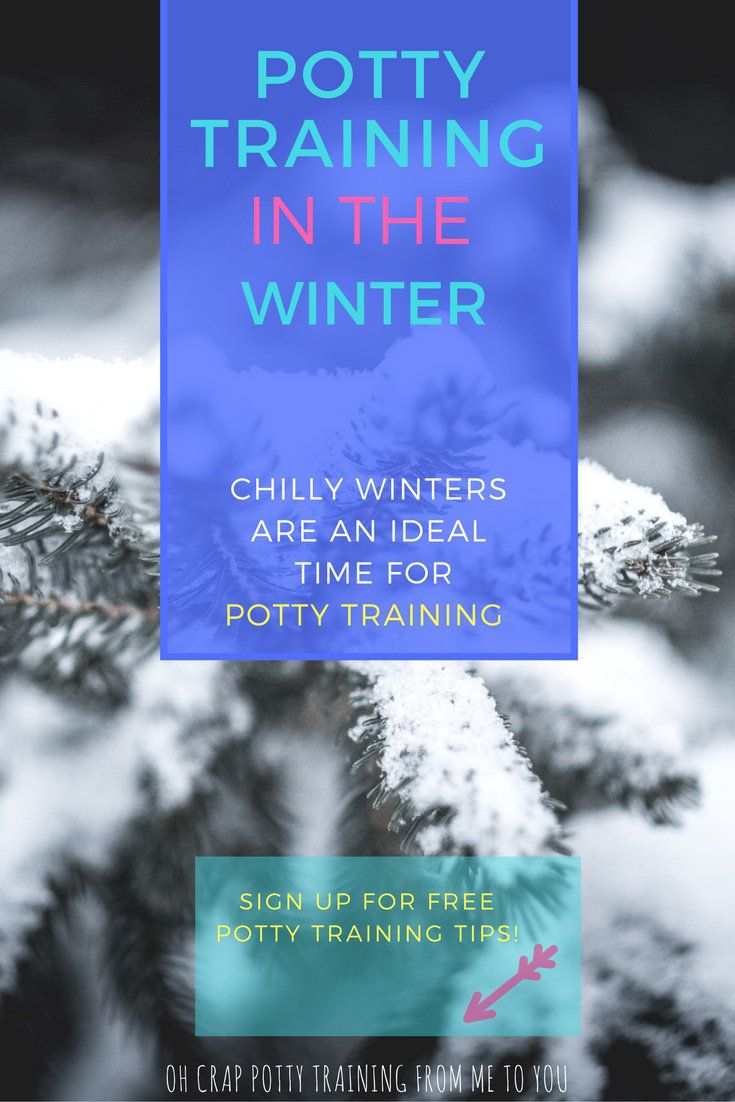 potty training in the winter | Oh Crap Potty Training | potty training tips | when to potty train | when to start potty training