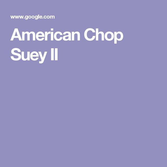 American Chop Suey II