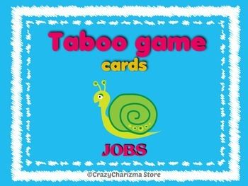 This is a famous taboo game about jobs. Students will love this activity because cards are colourful and ready to print out.This game consists of 16 cards!Rules:1. Clue-givers may not use any taboo words, including abbreviations and any part of the taboo word.2.
