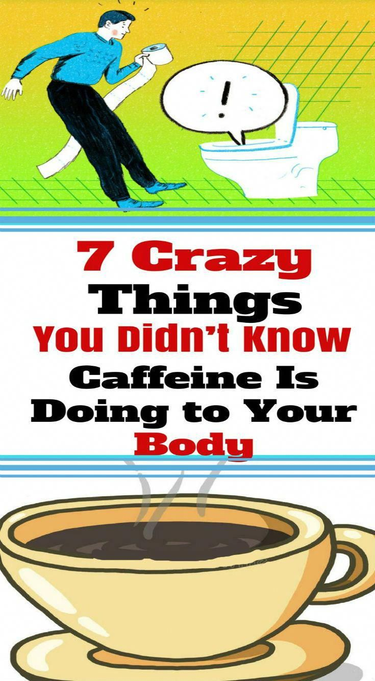 7 CRAZY THINGS YOU DIDN'T KNOW CAFFEINE IS DOING TO YOUR