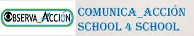 SCHOOL 4 SCHOOL: INFOGRAFIA RESUMEN DEL PROYECTO COMUNICA_ACCIÓN