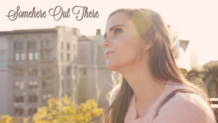 Somewhere Out There - An American Tail (Tiffany Alvord & Peter Hollens C...