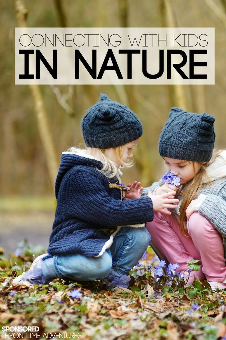 Connecting with kids in nature | Activities, Crafts, Art and more for outdoor fun