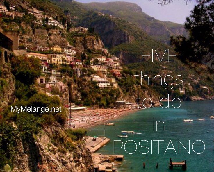 Five things to do in Positano Italy - one of the most beautiful places on the Amalfi Coast! #positano #italy #travel