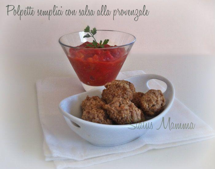 Polpette semplici con salsa alla provenzale