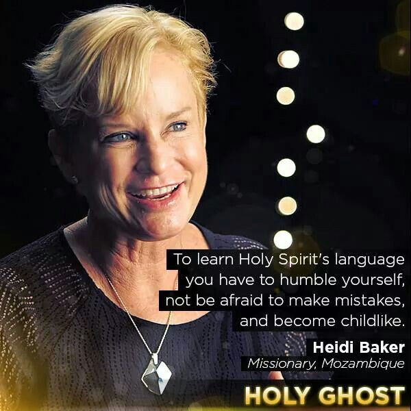 Holy Ghost - Darren Wilson - To learn Holy Spirit's language you have to humble yourself, not be afraid to make mistakes, and become childlike - Heidi Baker