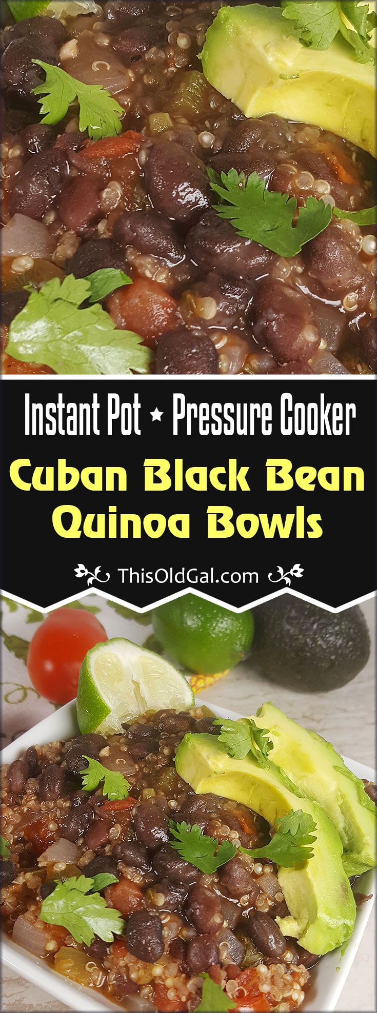 Healthy and Filling, Pressure Cooker Cuban Black Bean Quinoa Bowls are super easy to make, using fresh and wholesome ingredients. In under 30 minutes, make them for lunch today. via @thisoldgalcooks