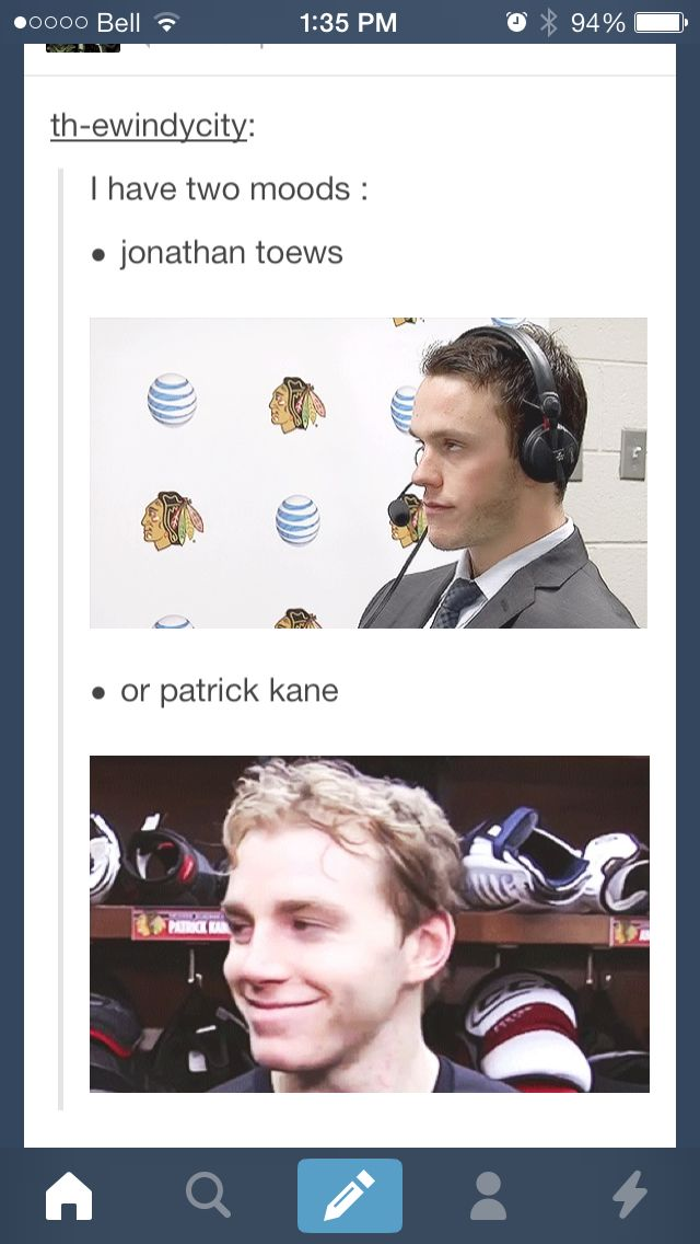 I have two moods... Jonathan Toews & Patrick Kane Chicago Blackhawks