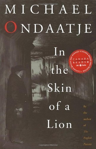 In the Skin of a Lion by Michael Ondaatje, http://www.amazon.ca/dp/0394281829/ref=cm_sw_r_pi_dp_bBm3qb0AESMJ7