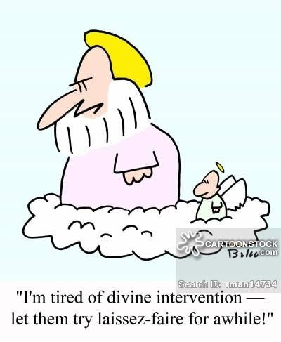 CartoonStock.com: 'I'm tired of divine intervention - Let them try laissez-faire for awhile!'
