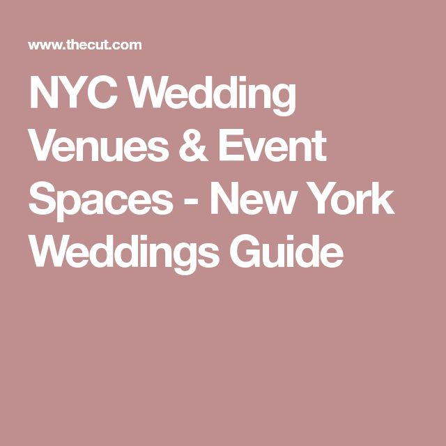 NYC Wedding Venues & Event Spaces - New York Weddings Guide