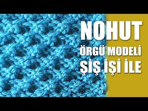 NOHUT Örgü Modeli - Şiş İşi İle Örgü Modelleri - YouTube