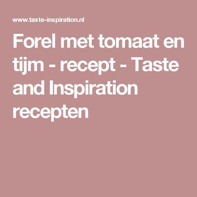 Forel met tomaat en tijm - recept - Taste and Inspiration recepten
