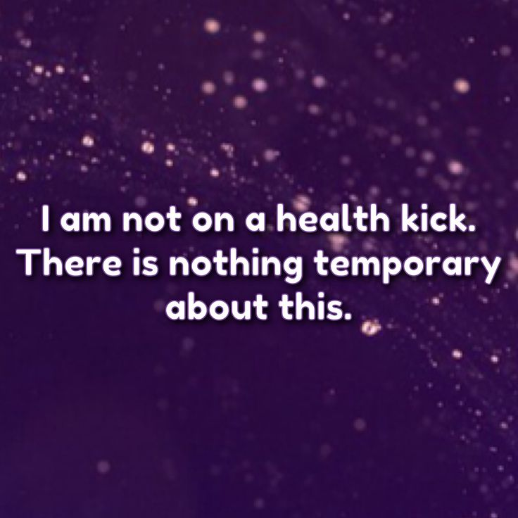 This is not a health kick. That would imply what I'm doing is only temporary and I'll stop at some point. No way! There's nothing temporary about this. I have no intentions of stopping and going back to unhealthier ways. I feel too good and it is too important to me to ever stop. It's not a health kick, it's a permanent lifestyle change.