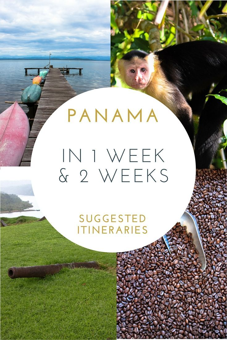 79 best images about my photography on pinterest santiago cook - Panama In 1 Week And 2 Weeks